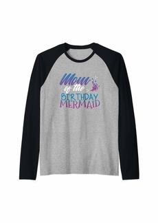 Mother Denim Womens Mom of the Birthday Girl Shirt - Mermaid Bday Raglan Baseball Tee