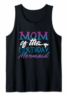 Mother Denim Womens Mom of the Birthday Girl Shirt - Mermaid Bday Tank Top