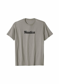 Top That Says the Name NAUTICA | Cute Adults Kids - Graphic T-Shirt