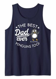 Best Dad Ever Penguin  Tank Top