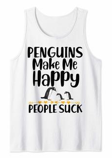 Penguins make me happy funny penguin lover gift Tank Top