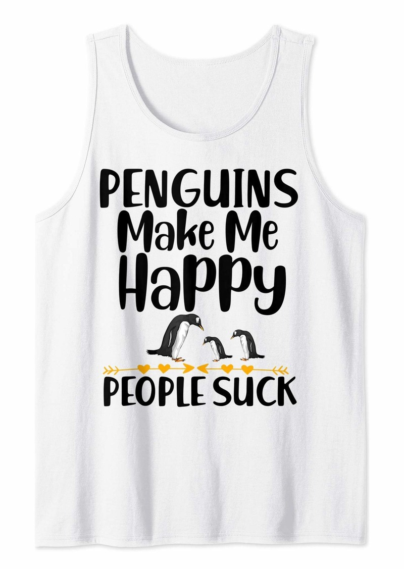 Penguins make me happy funny penguin lover gift Tank Top