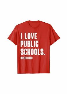 for Ed Teacher Support Public School Teacher T-Shirt