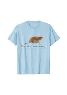 Public School The Rat Is Never Wrong Funny School Psychology T-Shirt