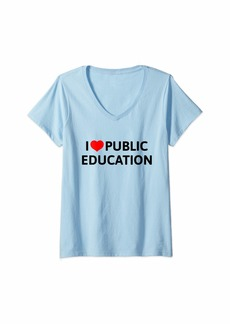 Public School Womens I Love Public Education Support Message for Teachers V-Neck T-Shirt