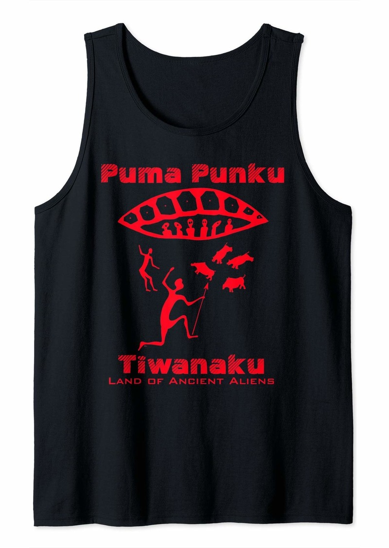 Puma Punku Bolivia Ancient Aliens UFO Tank Top