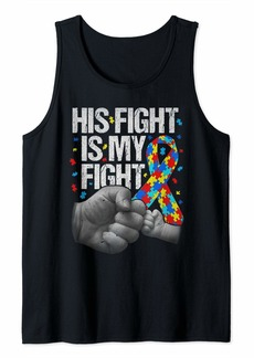Autism Awareness Month His Fight Is My Fight Rainbow Mom Dad Tank Top