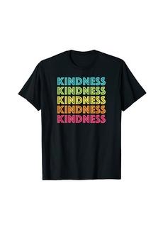 Kindness Rainbow Row Inspirational T-Shirt