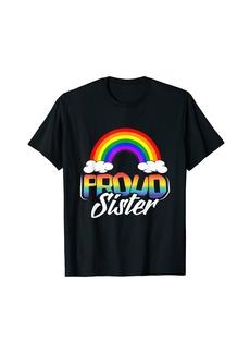 Proud Sister Gay Pride Month Rainbow LGBT Sibling Family T-Shirt