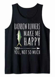 Rainbow Runner Make Me Happy You Not So Much Fish Lover Tank Top