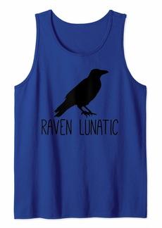 Raven Clothing Raven Lunatic Funny Bird Lover Gift Men Women Kids Tank Top