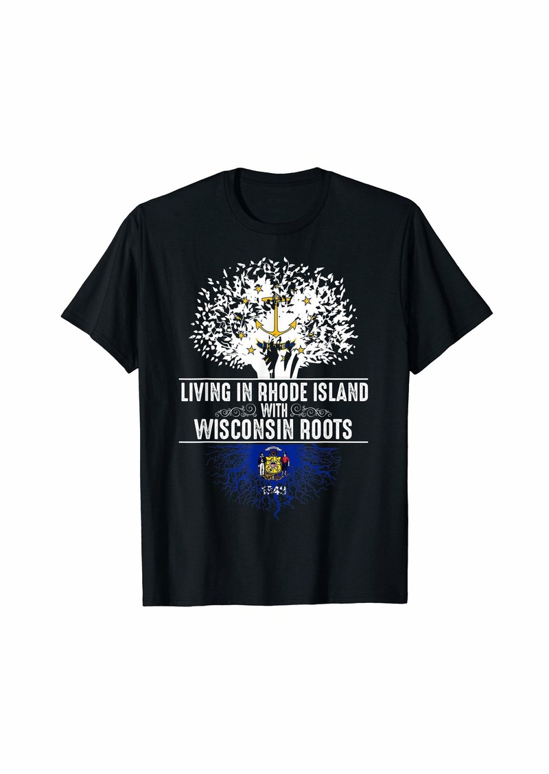 Rhode Island Home Wisconsin Roots State Tree Flag Gift T-Shirt