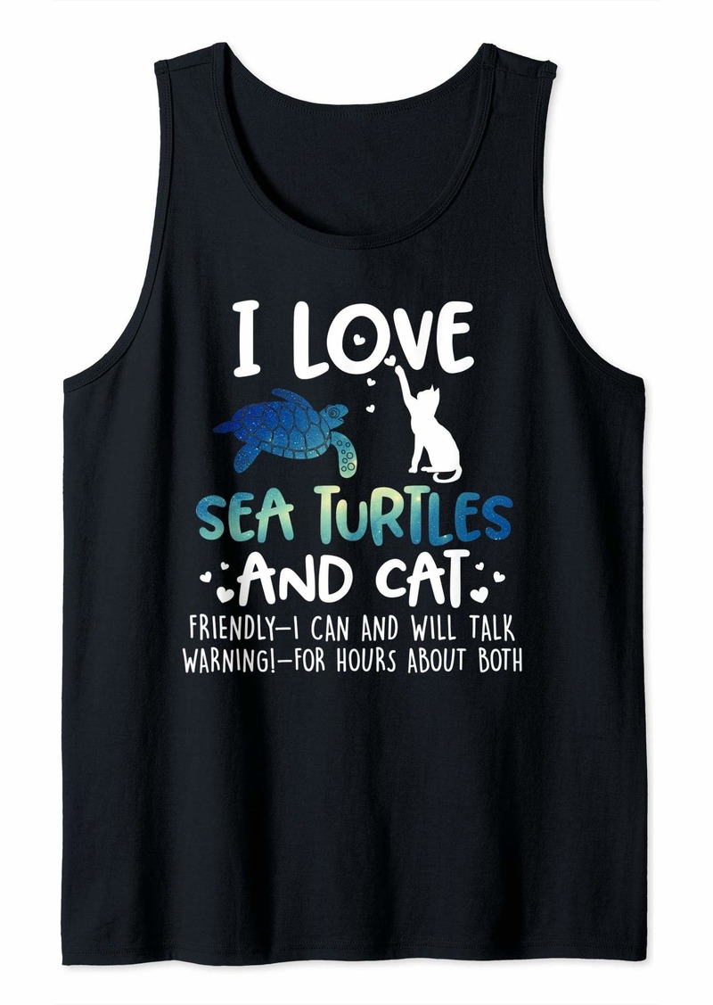 I Love Sea Turtles And Cat Funny Gift  Tank Top