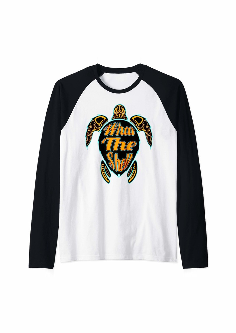 Sea Turtle lover What the Shell turtle gift ideas Raglan Baseball Tee
