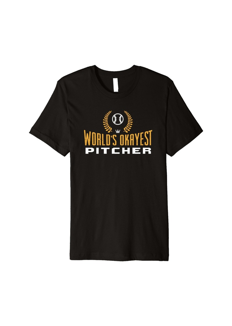 skin Worlds Okayest Pitcher Shirt | Baseball T Shirt
