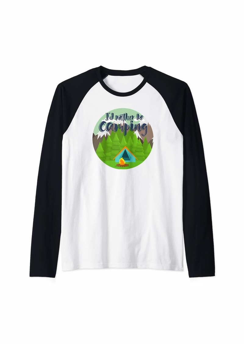 Smith Camp Design I'd Rather be Camping with tent and campfire Raglan Baseball Tee