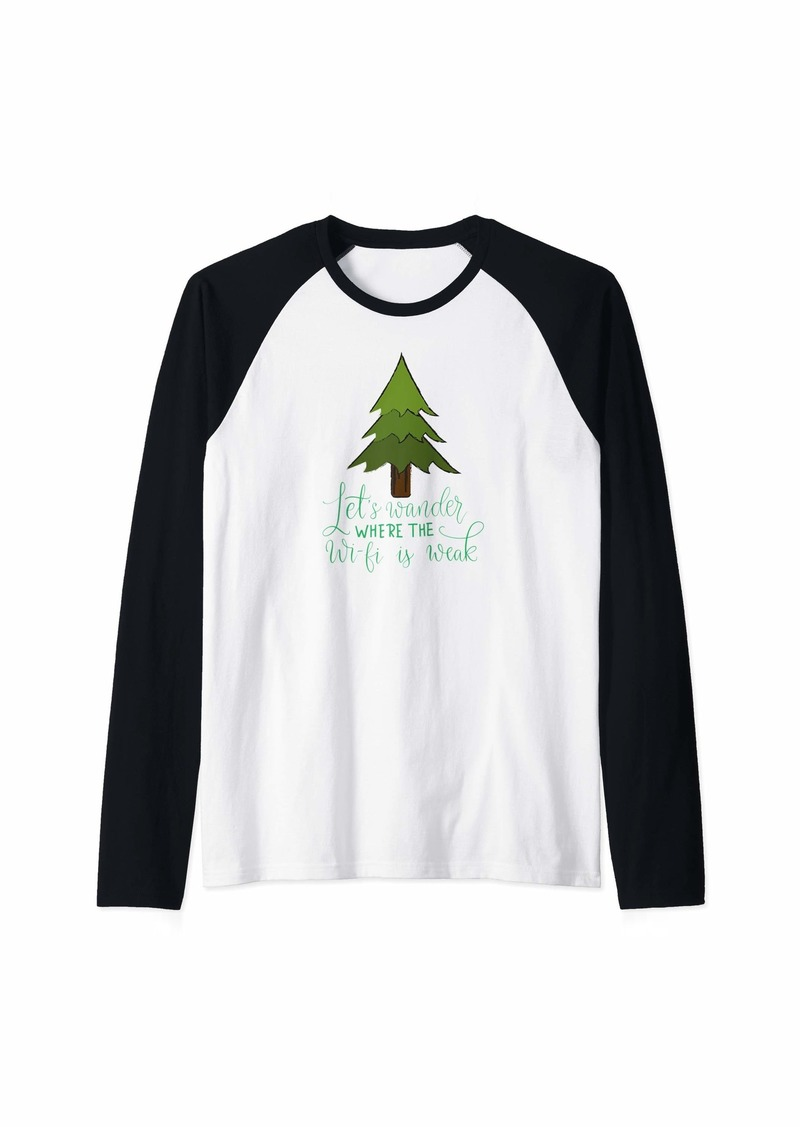 Smith Camping Nature Design Let's Wander Where the Wi-fi is Weak Raglan Baseball Tee