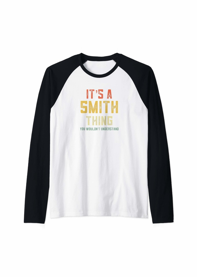 It's A Smith Thing You Wouldn't Understand Matching Retro Raglan Baseball Tee
