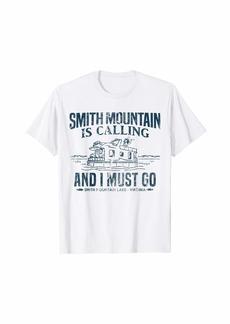 Smith Mountain Is Calling Shirt Funny Lake Houseboat Boating