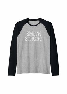SMITH Strong Squad Family Reunion Last Name Team Custom Raglan Baseball Tee