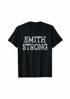 SMITH Strong Squad Family Reunion Last Name Team Custom T-Shirt