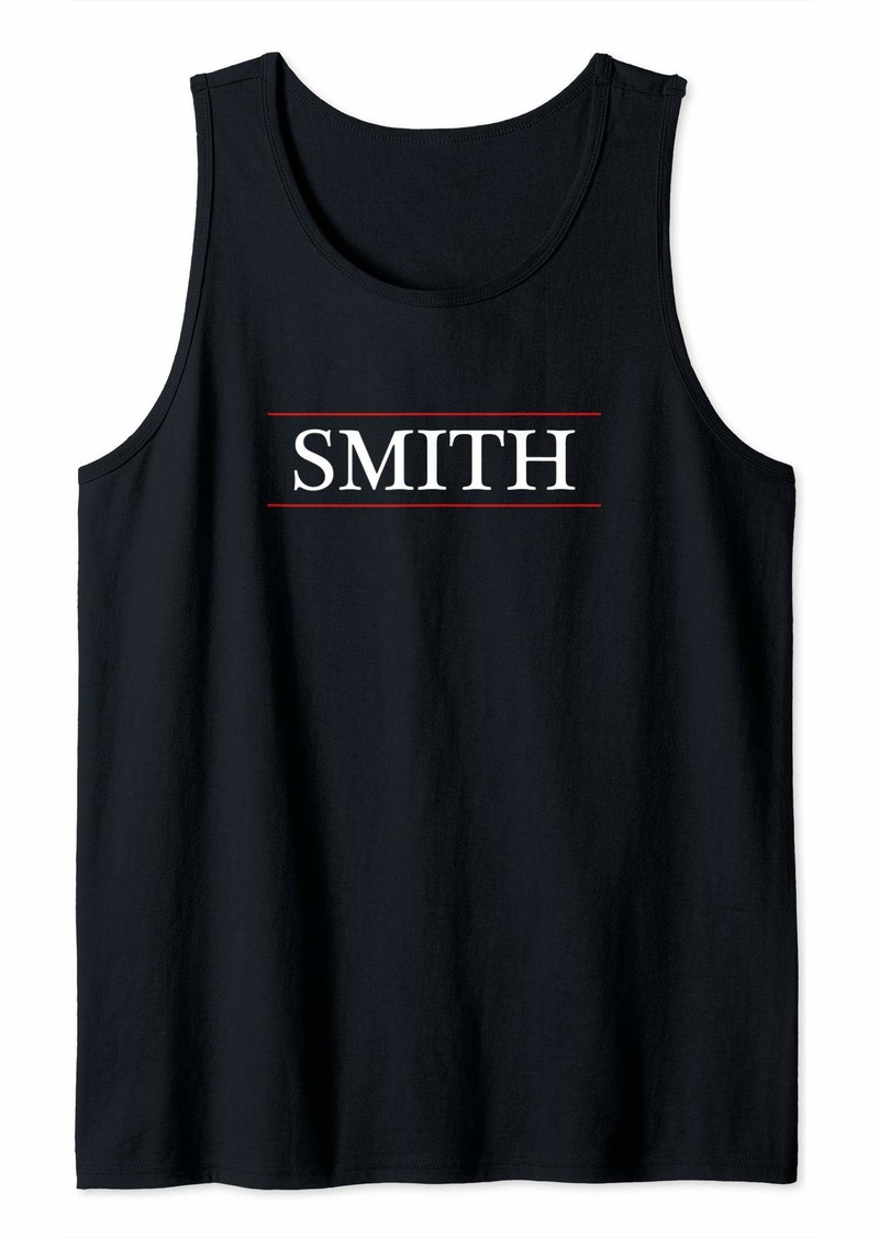 Top That Says the Word - SMITH - on it | Last Name Gift - Tank Top