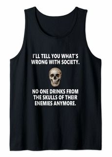 Splendid Wrong Society | Drink From The Skull Of Your Enemies Tank Top