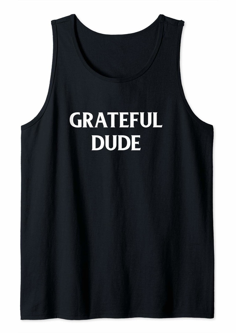The Great Funny Grateful Dude Blessed Cool Thanksgiving Gift Tank Top