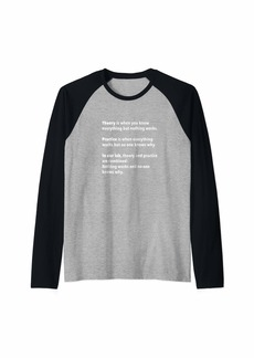 Funny Quotes On Theory Vs Practice - Geeks Nerds Gift Raglan Baseball Tee