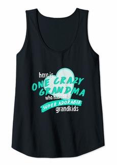 Warm Womens One Crazy Grandma who has some super adorable grandkids Tank Top