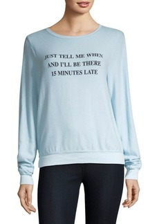 Wildfox 15 Minutes Late Sweatshirt
