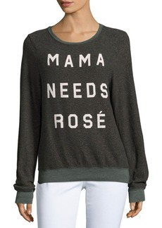 Wildfox Mama Needs Rosé Long Sleeve Pullover