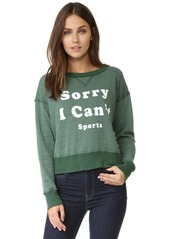 Wildfox Sorry I Can't Sweatshirt