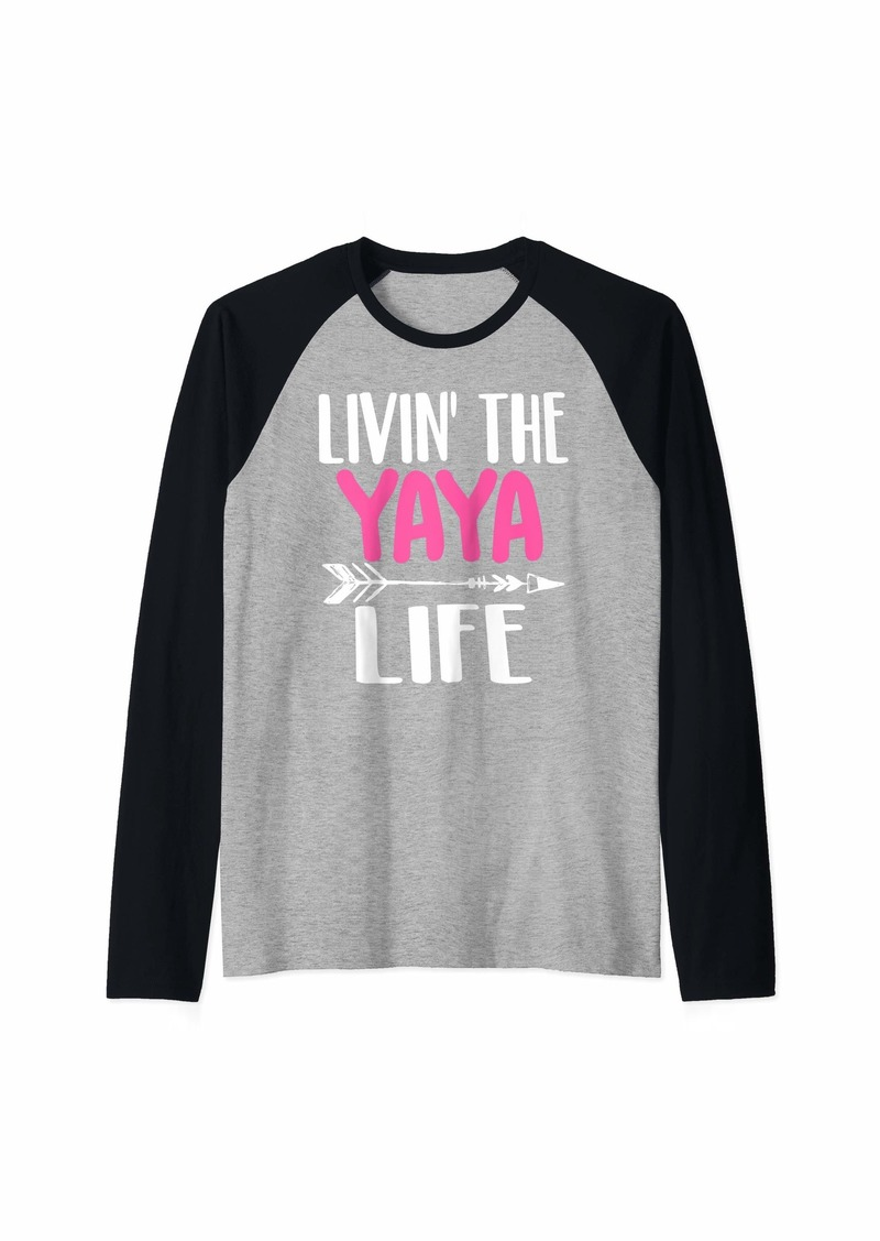 Ya-Ya Cute Living the yaya life grandma grandmother gift Raglan Baseball Tee