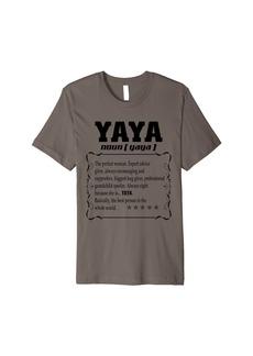 Ya-Ya Funny Family Yaya Definition Mother's Day For Yaya Premium T-Shirt