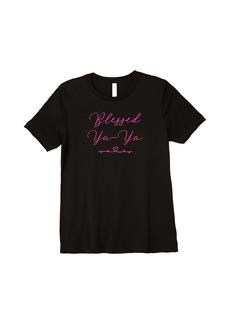 Womens Blessed Ya-Ya Premium T-Shirt