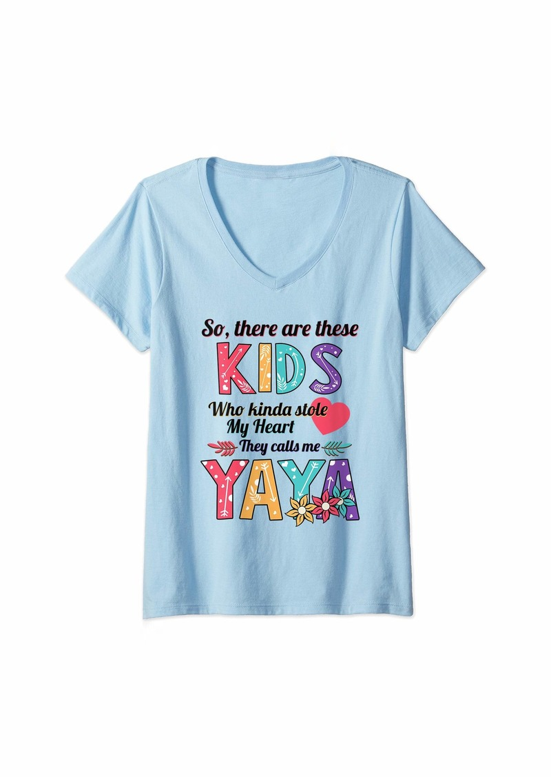 Ya-Ya Womens These Kids Who Kinda Stole My Heart They Calls Me Yaya V-Neck T-Shirt