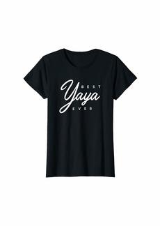 Ya-Ya Womens Yaya Shirt Gift: Best Yaya Ever T-Shirt