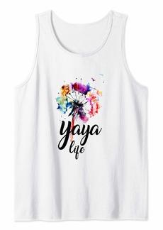 Ya-Ya Yaya Life Dandelion Shirt Gift For Mother Day Tank Top