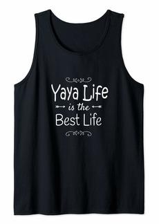Ya-Ya Yaya Life Is The Best Life Print for Yaya Grandma Gifts Tank Top