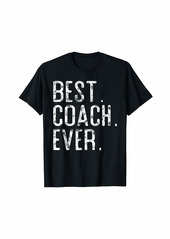 Best Coach Ever Father's day gift for Coach T-Shirt