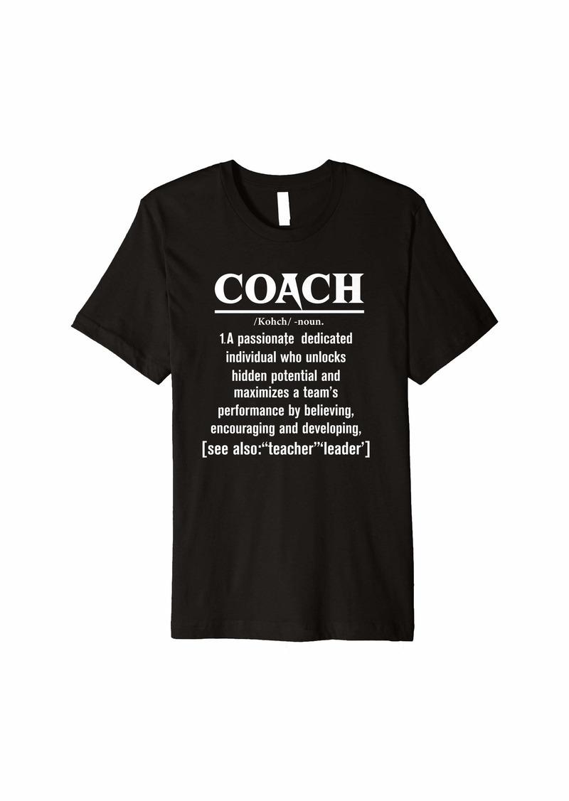 Coach Gift - Coach Definition Quote Lover Premium T-Shirt