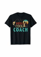 Fishing Reel cool Coach Father's Day gift Fisherman Coach T-Shirt