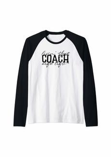 Livin' That Coach Wife Life Raglan Baseball Tee