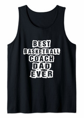 Mens Best basketball Coach Dad Ever Football Coach Tank Top