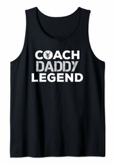 Mens Father Gifts From Daughter Son Coach Daddy Legend Gymnastics Tank Top