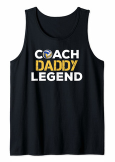 Mens Father Gifts From Daughter Son Coach Daddy Legend Volleyball Tank Top