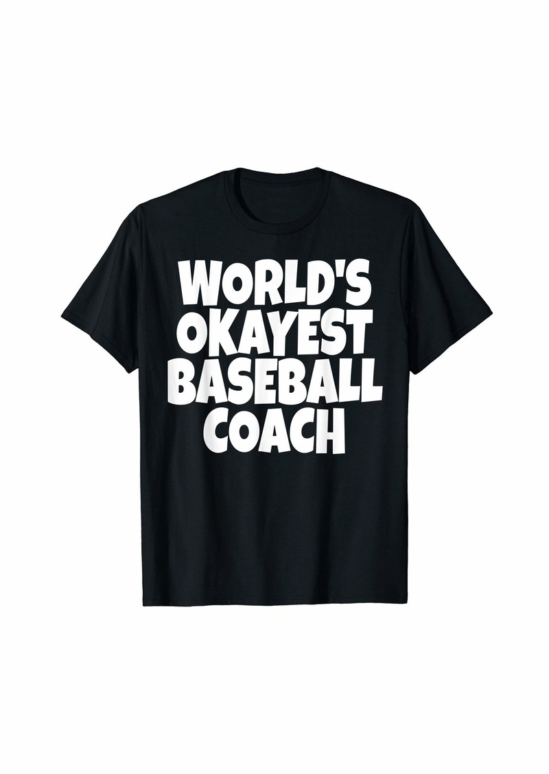 World's Okayest Baseball Coach Lead Mentor Coaching T-Shirt