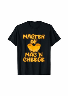 Master Of Mac N Cheese Shirt Funny Grilled Cheese T-Shirt