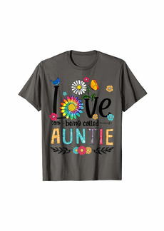 Love Being Called Auntie Rainbow Daisy T-Shirt